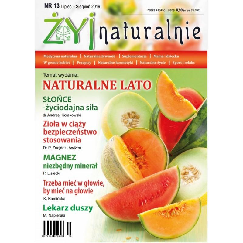 "Czasopismo ""Żyj Naturalnie"" Lipiec Sierpień 2019 numer 13"