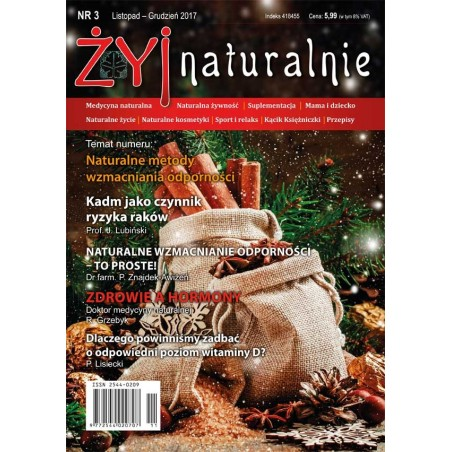 """Czasopismo """"Żyj Naturalnie"""" Listopad Grudzień 2017 numer 3"""