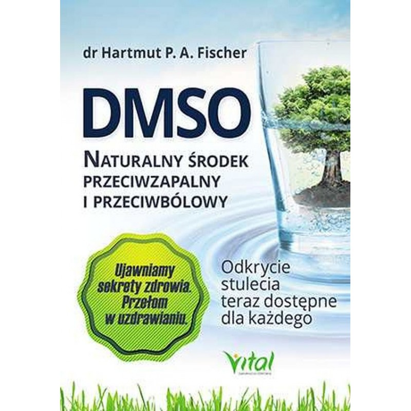 Książka DMSO. Naturalny środek przeciwzapalny i przeciwbólowy